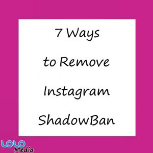 How to Remove an Instagram Shadowban